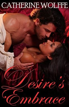 Desire's Embrace by CatherineWolffe