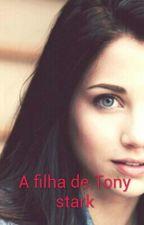 A filha de Tony Stark by edjania12