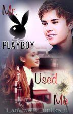 Mr.Playboy used me (Jariana Love story) Editing in process ! by I_am_weird_unlike_u