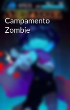 Campamento Zombie by pole-baer
