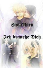 Naruto Yaoi Story - Ich brauche dich by TenshiChanNaLa