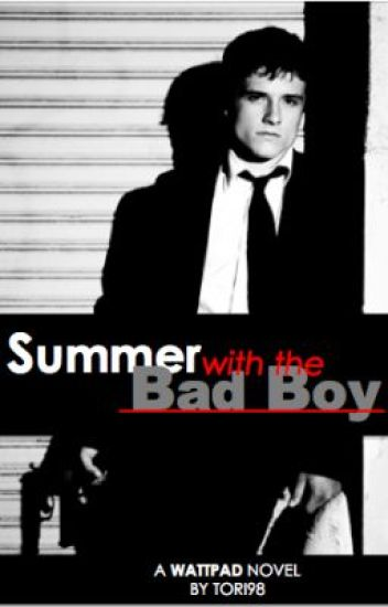 Summer with The Bad Boy