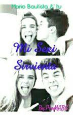 mi sexi sirvienta •|PAUSADA|• by PaoMABG
