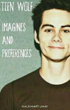 Teen Wolf Imagines Und Preferences by love_foreverOr_never