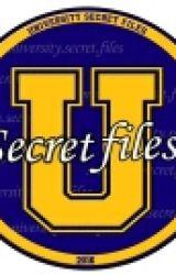 University Secret Files by GirlInDark601