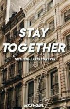 Stay Together (Zodiaco) by _MxxnGirl_