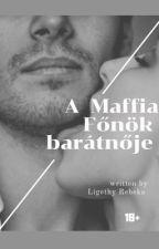 A Maffia szívében by DorotthyLewis24