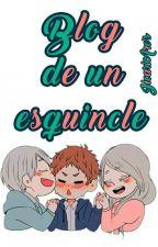 Blog de Un Esquincle by JicariAre