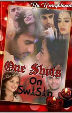 One Shots On SwaSan by RoseyBloom4
