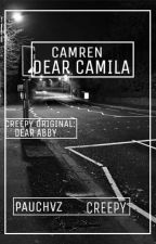 """Dear Camila"" [Mini Historia Camren (Creepy)] by ThemoonTheSun0"