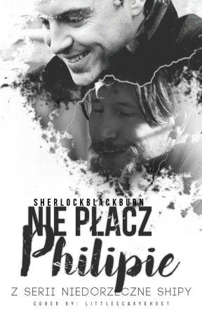 Nie płacz, Philipie    Philip Anderson x James Moriarty by sherlockblackburn