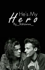 He's My Hero - L.S (Persian Translation) by __Rahawww__