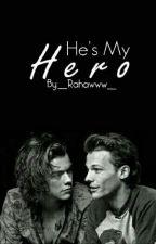 He's My Hero - L.S (Persian Translation) by __Rahawww__