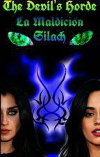 La Maldición Silach II [Adaptación Camren] by Krisx15