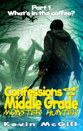 Confessions of A Teenage Monster Hunter by Kevin_McGill