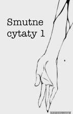 Smutne Cytaty by Pro_Viktoria