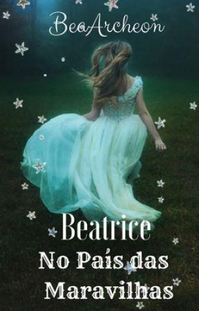 Beatrice No País das Maravilhas by BeaPurpurina