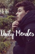 Daily Mendes by MendesAesthet1c