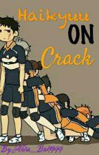 Haikyuu on crack by Min_Sora_