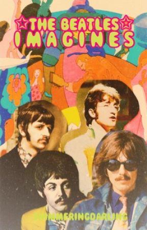 Beatles Imagines  by shimmeringdarling