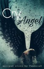 Cry, Angel by Pandzia8