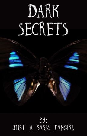Dark Secrets  by TwentyOneSolangelo