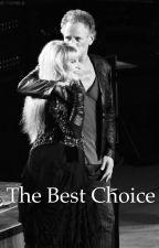 The Best Choice by carolinagirl489