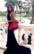 For the crown by Mbbaby