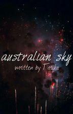 australian sky [SK] by tatika700