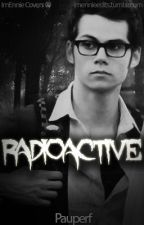 Radioactive by Pauperf