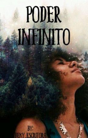 Poder Infinito by beky_escritora