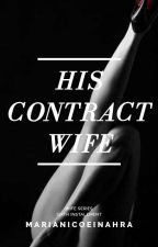 His Contract Wife by Queen_Uchiha