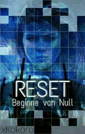 Reset by xKokoro