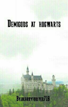 Demigods at hogwarts  by Drarryforever718