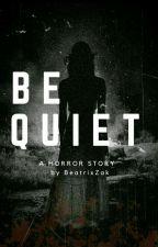 Be quiet (SK)  by beatrix_zak