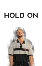 Hold On. || Cameron Dallas by Yasmineee-A