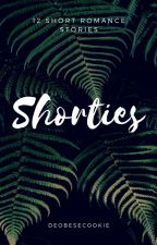 Shorties - 12 Short Romance Stories by deObeseCookie