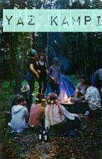 Yaz Kampı by yazardiyin
