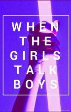 GIRLS TALK BOYS↠INDIVIDUAL ROLEPLAY by ImaSuccesfulFailure