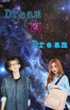 Dream By Dream by ReallDambo62