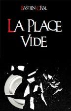 La place vide by BastienGral