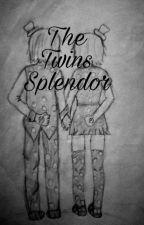 The Twins Splendor  by CharalacucharaBv