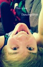 This is me (A Patty Walters Fanfiction) by dancergrl8761