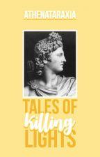 tales of killing lights by athenataraxia
