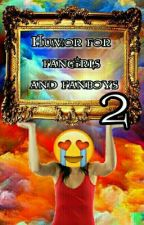 HUMOR FOR FANGIRLS AND FANBOYS 2 by my_love_is_Percy