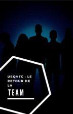 UEQVTC : Le retour de la Team by l_vng12