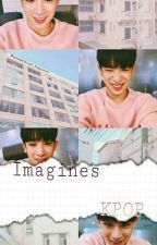 》》imagines kpop《《 by HyHee27