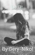 Sad Girl  by Gery-Nikol