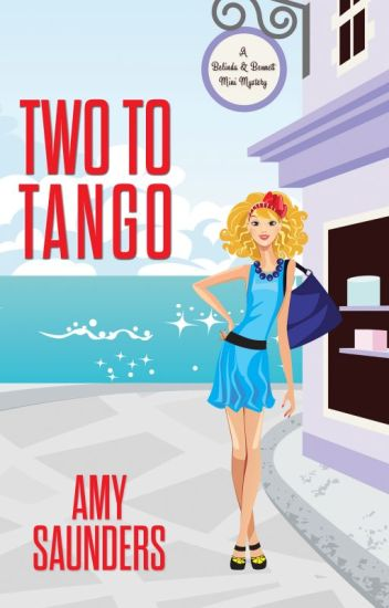 Two to Tango: A Mini Mystery (The Belinda & Bennett Mysteries)