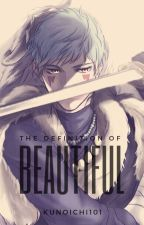 The Definition of Beautiful (Shin-ah Love Story) by Kunoichi101